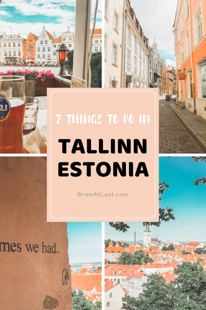 Top Seven Things Tallinn Estonia | Tallinn Travel Guide | BreeAtLast.com